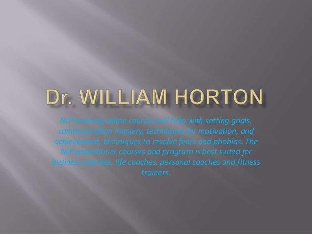 Dr William Horton