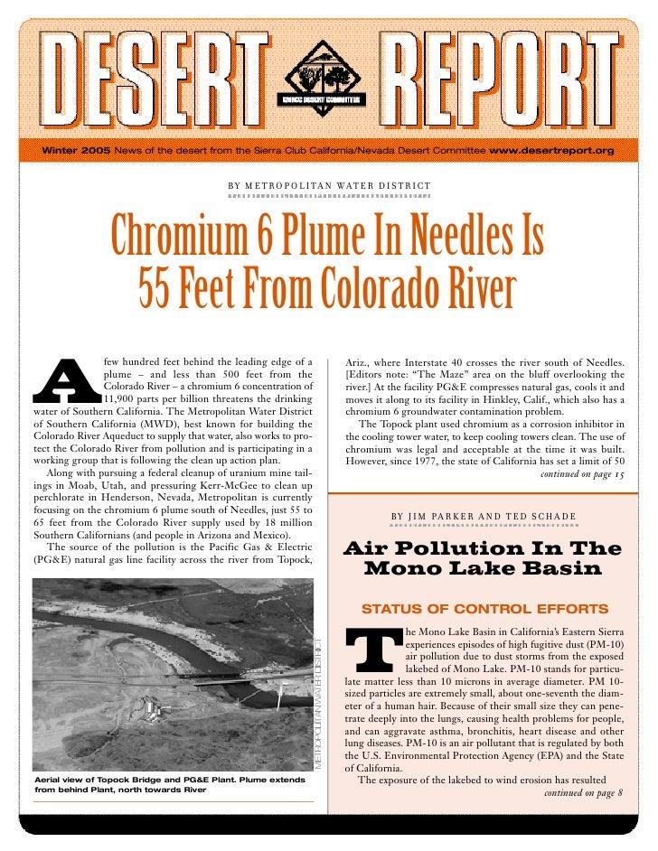 Winter 2005 News of the desert from the Sierra Club California/Nevada Desert Committee www.desertreport.org               ...