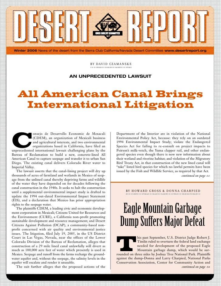 Winter 2006 News of the desert from the Sierra Club California/Nevada Desert Committee www.desertreport.org               ...