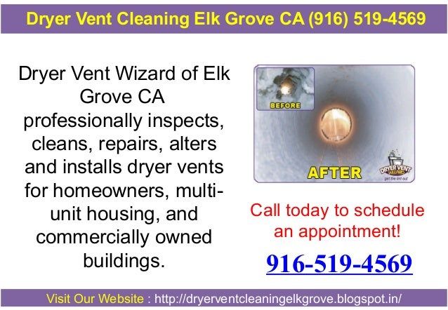 Dryer Vent Cleaning Elk Grove CA (916) 519-4569  Dryer Vent Wizard of Elk Grove CA professionally inspects, cleans, repair...