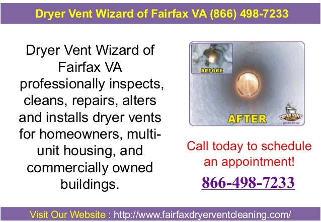 Dryer Vent Wizard of Fairfax VA professionally inspects, cleans, repairs, alters and installs dryer vents for homeowners, ...