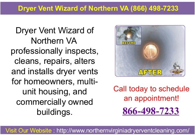 Dryer Vent Wizard of Northern VA professionally inspects, cleans, repairs, alters and installs dryer vents for homeowners,...