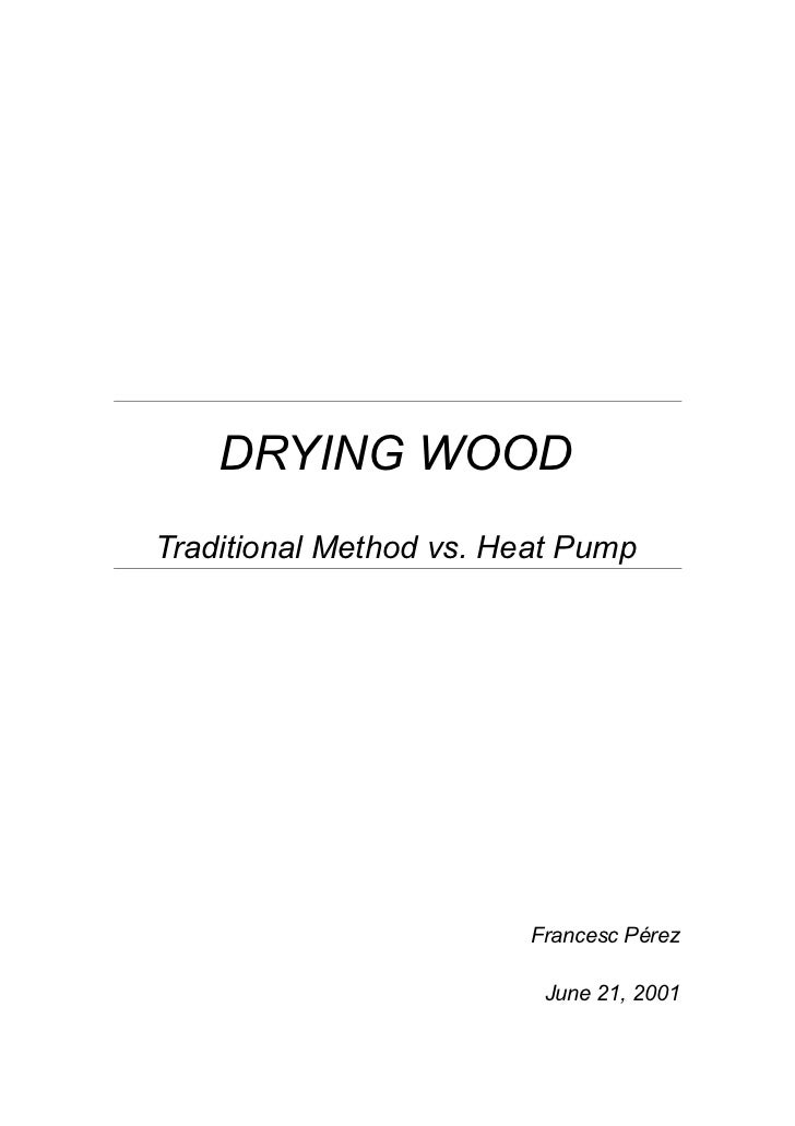 Drying wood: Traditional method vs Heat pump