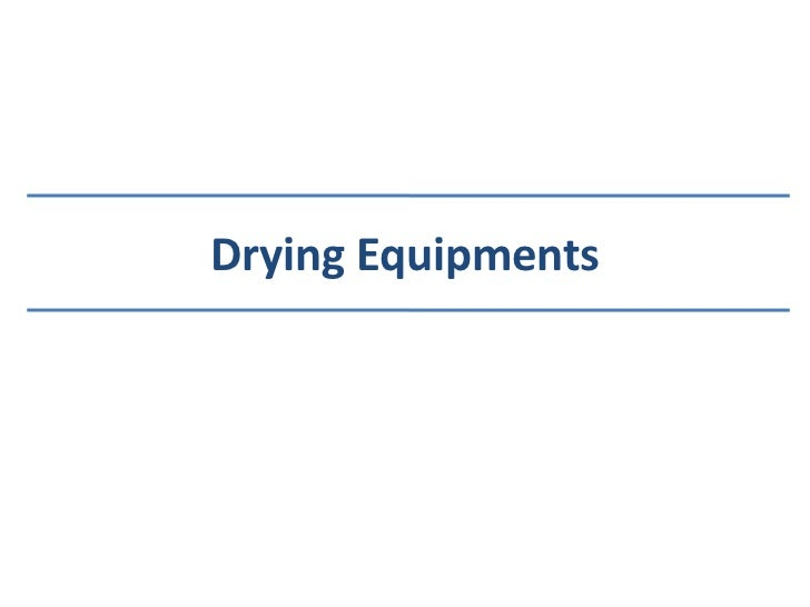 Drying Equipments<br />