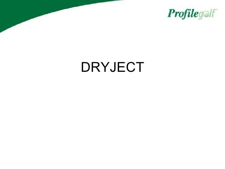 Dry Ject And Aqua P Hix Presentation