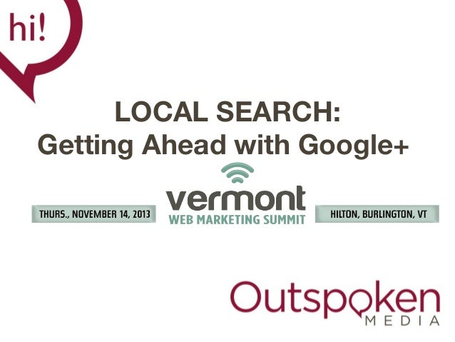 LOCAL SEARCH: Getting Ahead with Google+