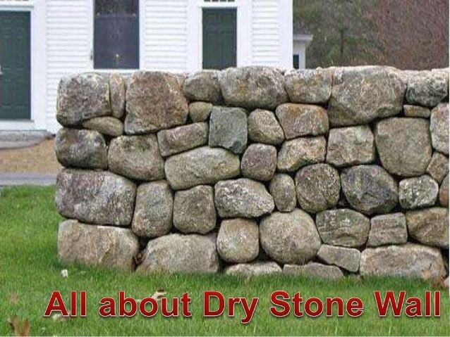 Tips to build dry stone wall and about pros and cons for Building a stone home