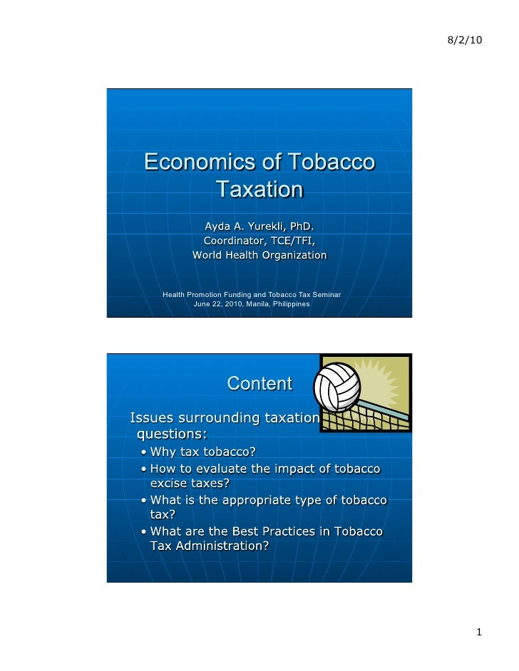 8/2/10     Health Promotion Funding and Tobacco Tax Seminar          June 22, 2010, Manila, Philippines                   ...