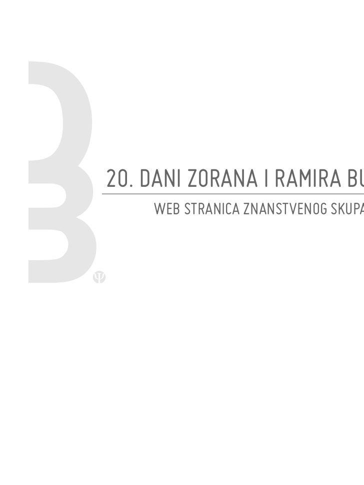 20. DANI ZORANA I RAMIRA BUJASA    WEB STRANICA ZNANSTVENOG SKUPA