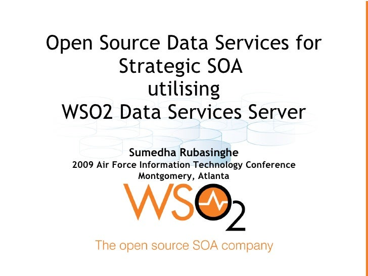 Open Source Data Services for Strategic SOA  utilising WSO2 Data Services Server