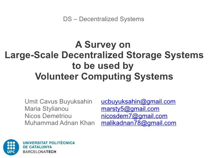 Decentralized Storage Systems in Volunteer Computing Systems