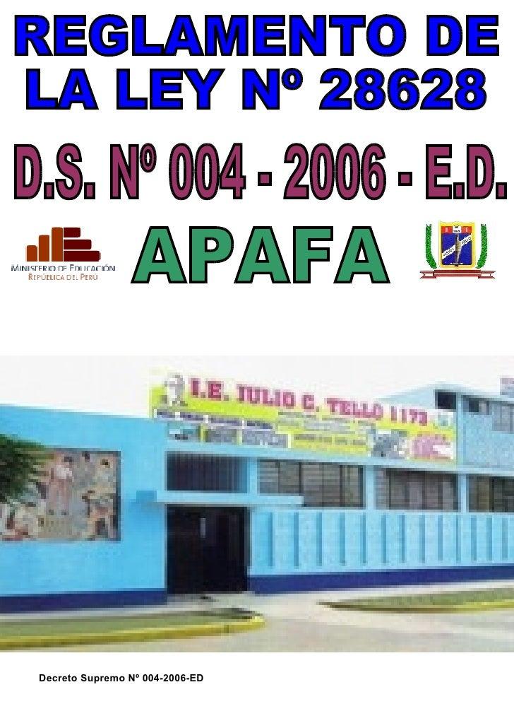 DECRETO SUPREMO Nº 004 -2006 - E. D.