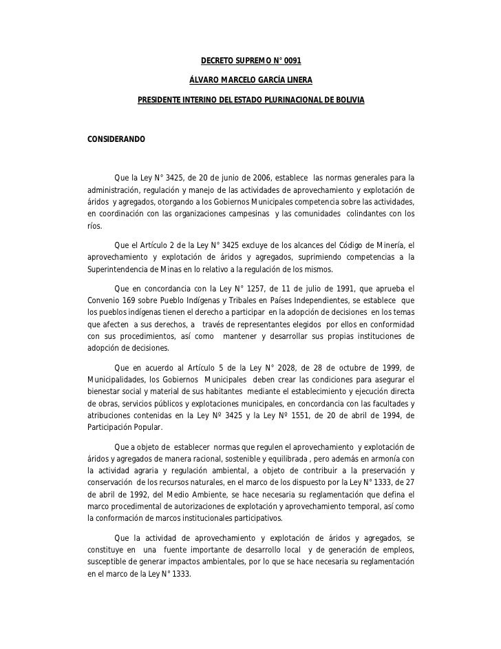 DECRETO SUPREMO N° 0091                             ÁLVARO MARCELO GARCÍA LINERA              PRESIDENTE INTERINO DEL ESTA...