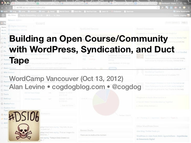 Building an Open Course/Community with WordPress, Syndication, and Duct Tape