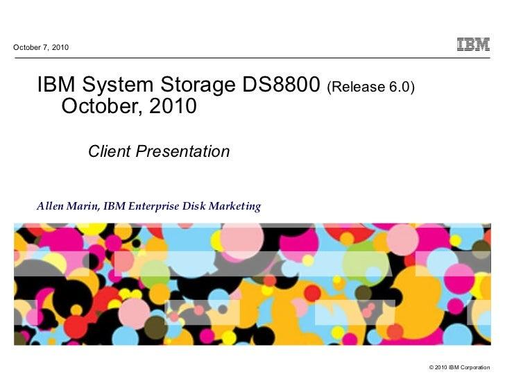 DS8800 Client Presentation