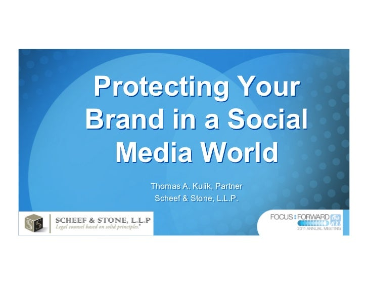 Protecting Your Brand in a Social Media World