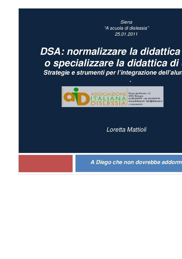 """1                             Siena                     """"A scuola di dislessia""""                          25.01.2011DSA: no..."""