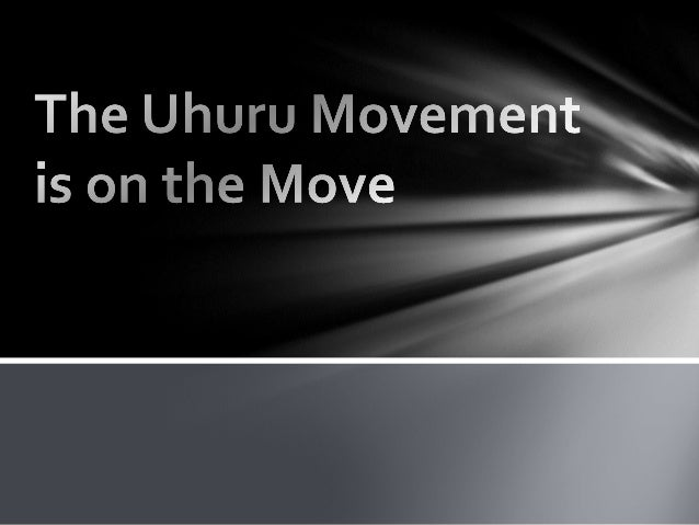 The Uhuru Movement is on the Move