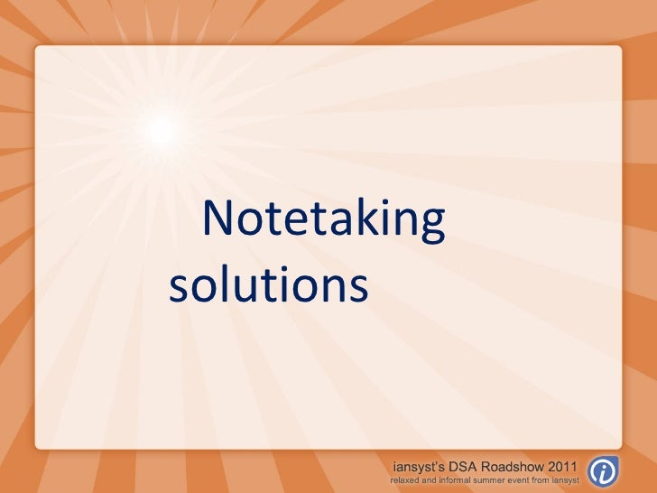 Notetaking solutions