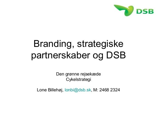 Branding, strategiske partnerskaber og DSB