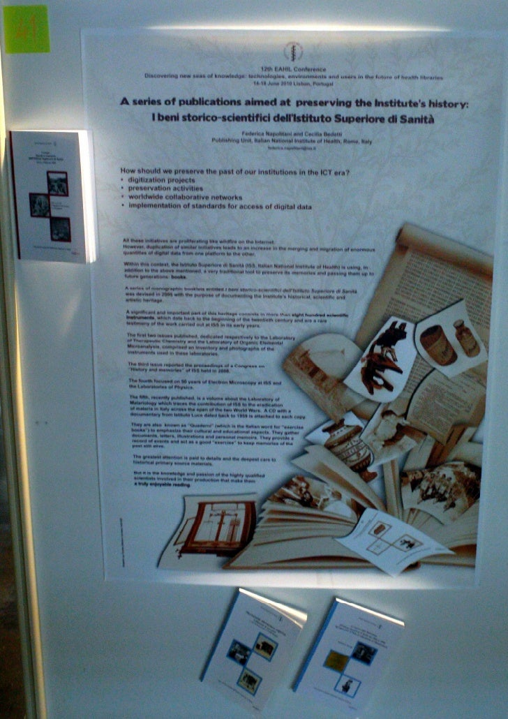 a series of publications aimed at preserving the Institute's history (Poster EAHIl2010)