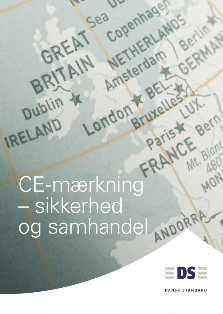 CE-mærkning– sikkerhedog samhandel