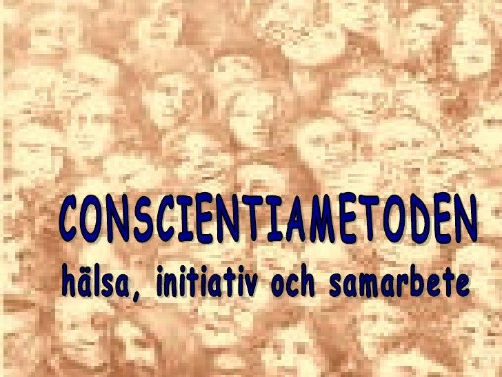 CONSCIENTIAMETODEN