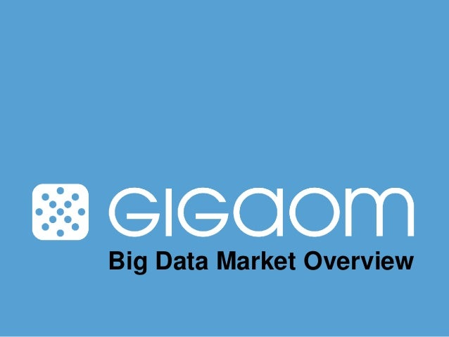 Big Data Market Overview