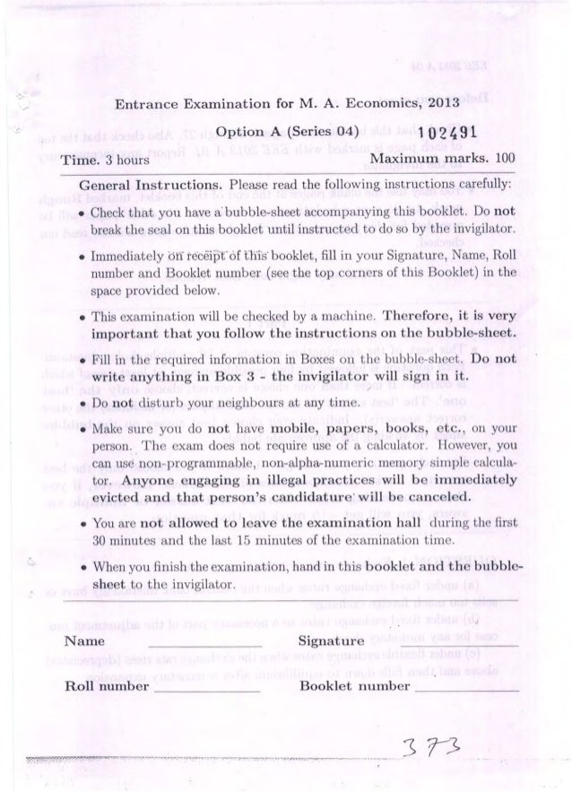 Entrance Examination for M.  A.  Economics,  2013 Option A (Series 04) 1 [)2 491  Time.  3 hours l«Iaximum marks.  100  Ge...