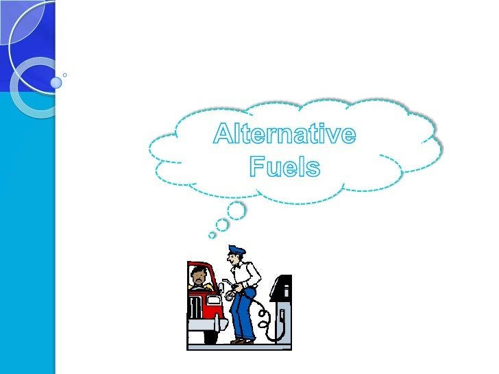 Alternative Fuels<br />