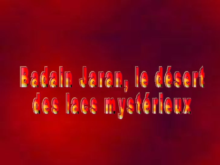 Badain Jaran, le désert  des lacs mystérieux