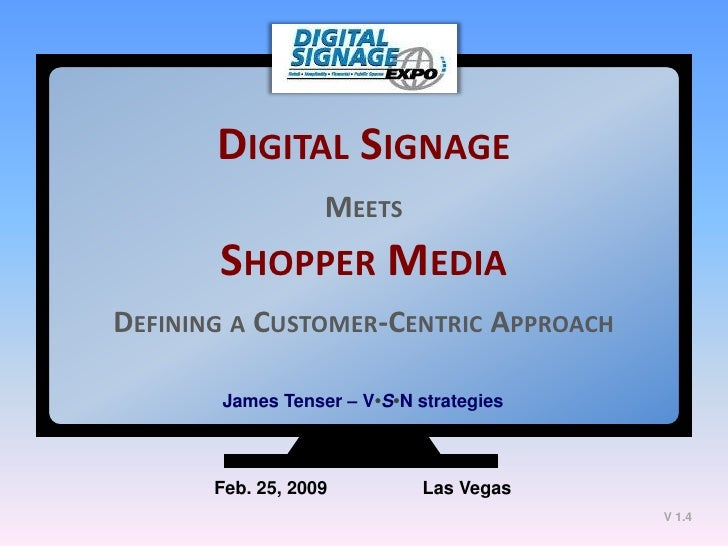 Digital Signage Meets Shopper Media