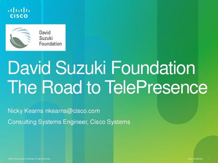 David Suzuki Foundation The Road to TelePresence