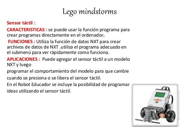 Lego mindstorms Sensor táctil : CARACTERISTICAS : se puede usar la función programa para crear programas directamente en e...