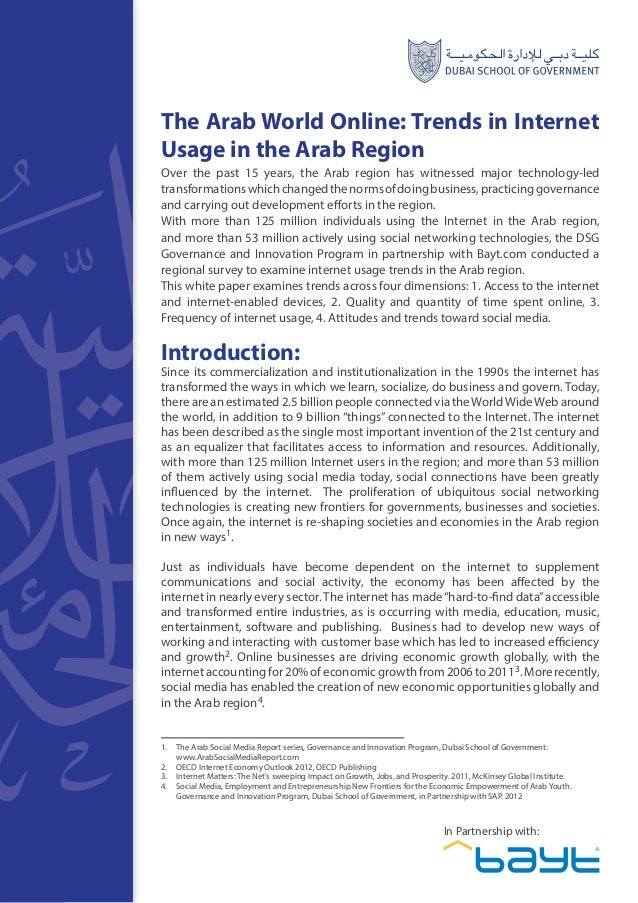 1The Arab World Online: Trends in InternetUsage in the Arab RegionOver the past 15 years, the Arab region has witnessed ma...