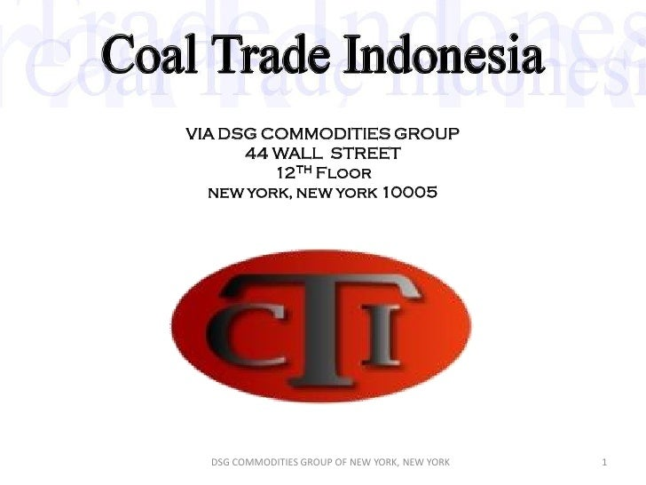 VIA DSG COMMODITIES GROUP       44 WALL STREET          12TH Floor   new york, new york 10005       DSG COMMODITIES GROUP ...