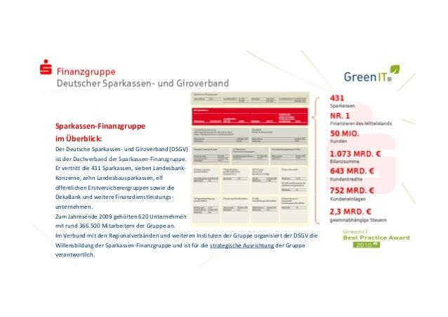 IhrLogo Sparkassen‐Finanzgruppe imÜberblick: DerDeutscheSparkassen‐ undGiroverband(DSGV) ist der Dachverband der S...