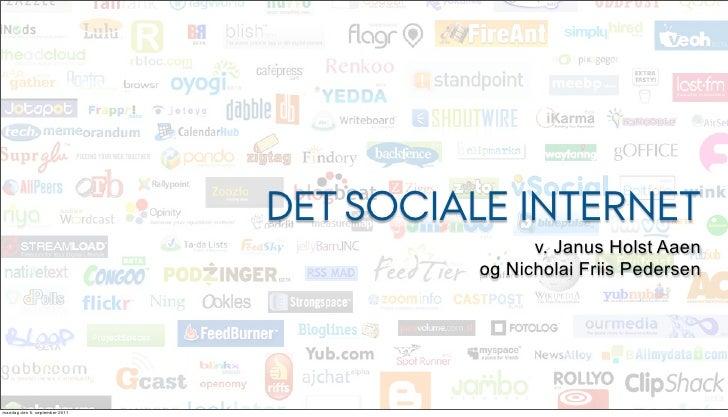 Det sociale internet, 1.gang