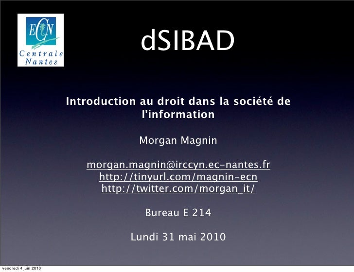 dSIBAD                         Introduction au droit dans la société de                                     l'information ...