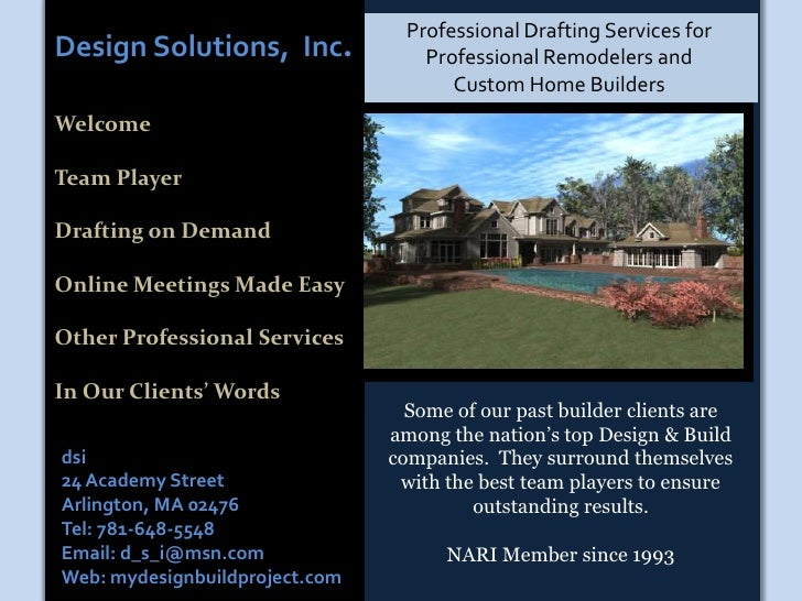 Professional Drafting Services for Professional Remodelers and            Custom Home Builders<br />Design Solutions,  Inc...