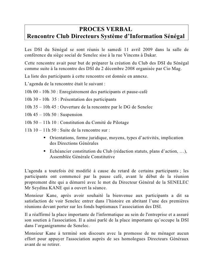 PROCES VERBAL  Rencontre Club Directeurs Système d'Information Sénégal  Les DSI du Sénégal se sont réunis le samedi 11 avr...