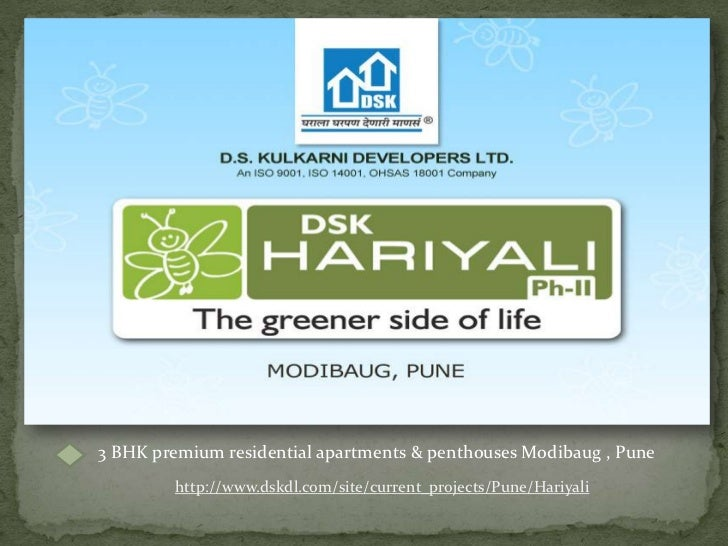 3 BHK premium residential apartments & penthouses Modibaug , Pune<br />http://www.dskdl.com/site/current_projects/Pune/Har...