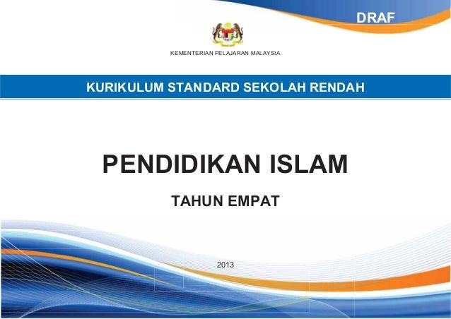 KEMENTERIAN PELAJARAN MALAYSIAKURIKULUM STANDARD SEKOLAH RENDAHPENDIDIKAN ISLAMTAHUN EMPAT2013DRAF