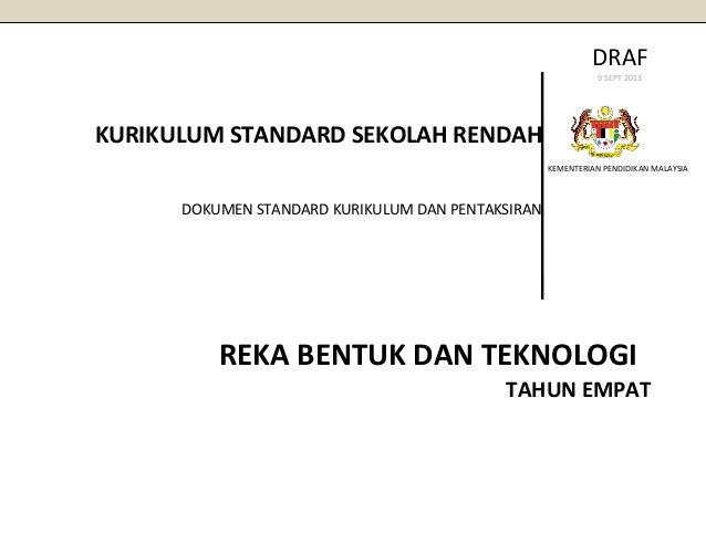 DRAF 9 SEPT 2013  KURIKULUM STANDARD SEKOLAH RENDAH KEMENTERIAN PENDIDIKAN MALAYSIA  DOKUMEN STANDARD KURIKULUM DAN PENTAK...