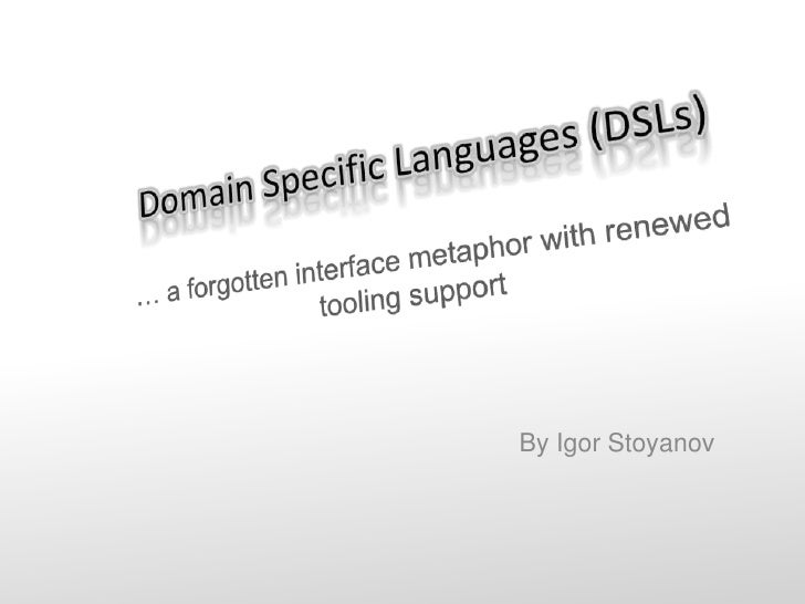 Domain Specific Languages