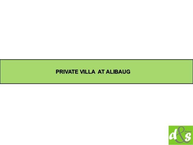 PRIVATE VILLA AT ALIBAUG