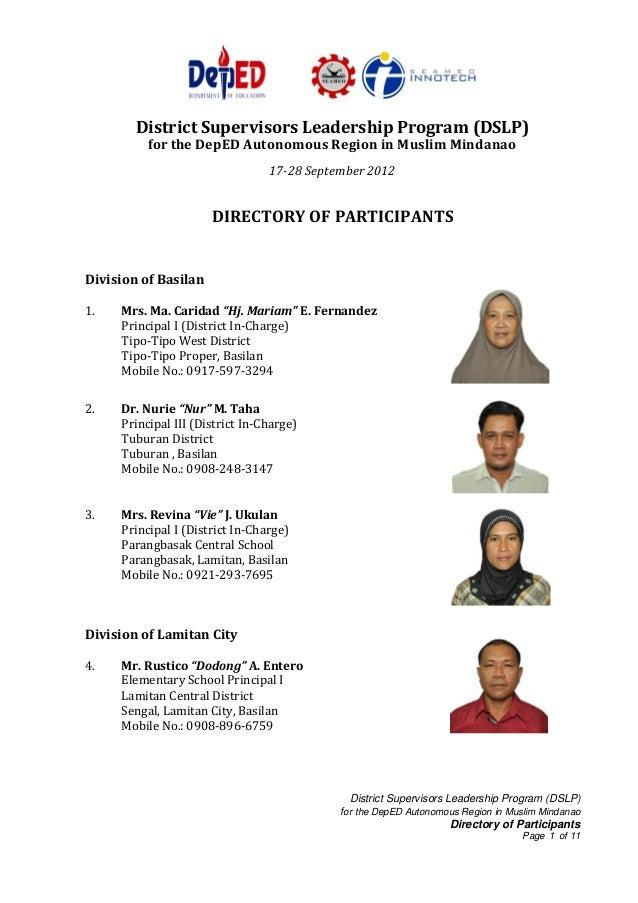 District Supervisors Leadership Program (DSLP) for the DepED Autonomous Region in Muslim Mindanao Directory of Participant...