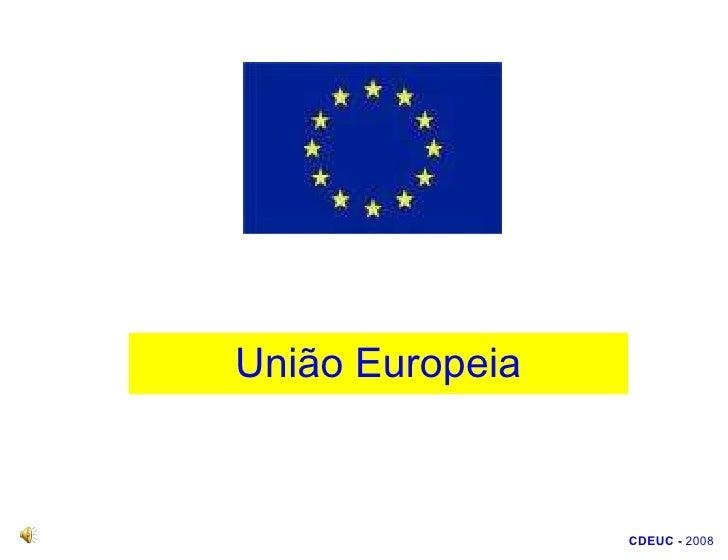 União Europeia (CDEUC) - CEF-Módulo B6