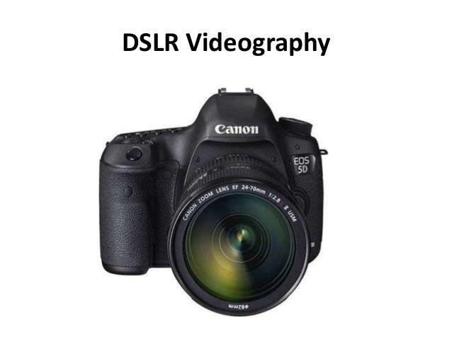 DSLR Videography