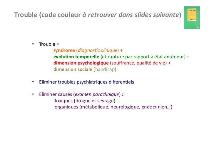 Trouble (code couleur à retrouver dans slides suivante)         • Trouble =               ...